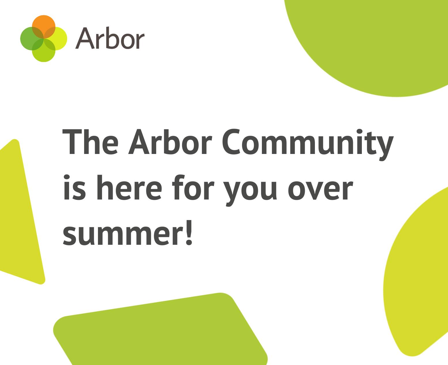 Arbor community summer